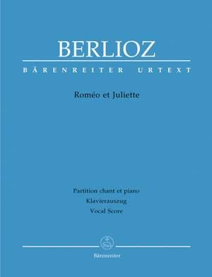 Berlioz, H: Romeo and Juliet, Op.17 (complete) (Holoman) (F) (Urtext)