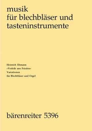 Ehmann, Heinrich: Verleih uns Frieden Playing Score