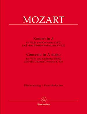 Mozart, WA: Concerto in A for Viola based on the Clarinet Concerto (K.622)