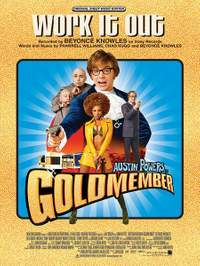 Beyoncé: Work It Out (from Austin Powers in Goldmember)