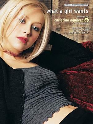 Christina Aguilera: What a Girl Wants