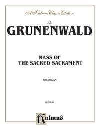 Jean-Jacques Grunenwald: Mass of the Sacred Sacrament