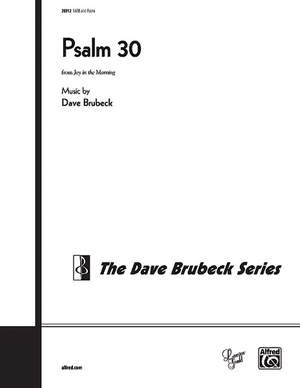 Dave Brubeck: Psalm 30 SATB