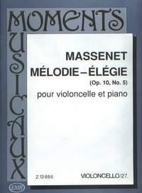 Massenet, Jules: Melodie - Elegie