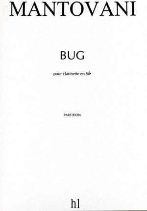 Mantovani, Bruno: Bug (clarinet)
