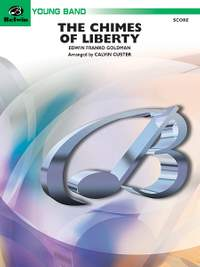 Edwin Franko Goldman: The Chimes of Liberty