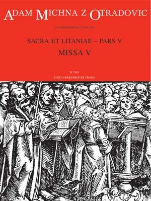 Michna, A: Sacra et litaniae Missa V