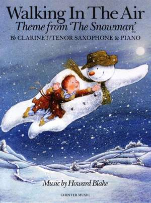 Howard Blake: Walking In The Air (The Snowman)