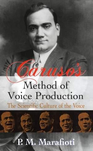 P.M. Marafioti: Caruso's Method Of Voice Production