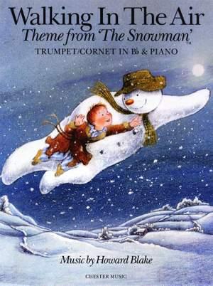 Howard Blake: Walking In The Air (The Snowman)