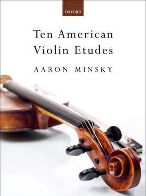 Minsky, Aaron: Ten American Violin Etudes