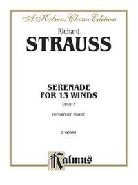 Richard Strauss: Serenade for 13 Winds, Op. 7