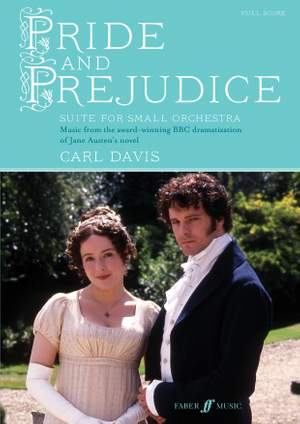 Davis, Carl: Pride and Prejudice Suite (score)