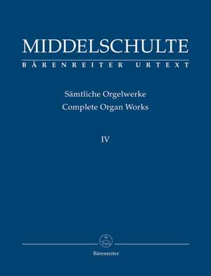 Middelschulte, W: Organ Works, Vol.4 (complete) (Urtext) Original Compositions Product Image