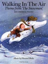 Howard Blake: Walking In The Air (The Snowman) Recorder/Piano