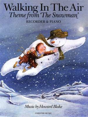 Howard Blake: Walking In The Air (The Snowman) Recorder/Piano