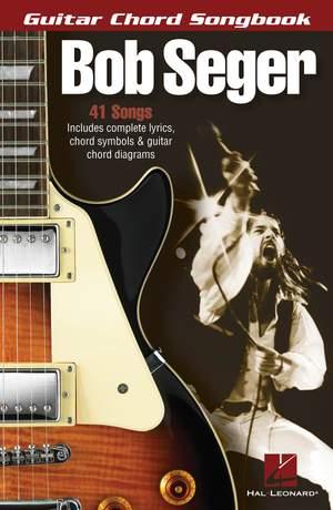 Bob Seger - Guitar Chord Songbook