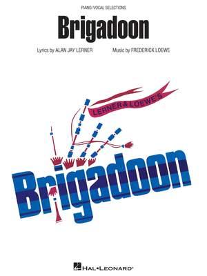 Alan Jay Lerner_Frederick Loewe: Brigadoon Product Image