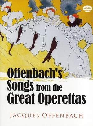 Jacques Offenbach: Offenbach's Songs From The Great Operettas