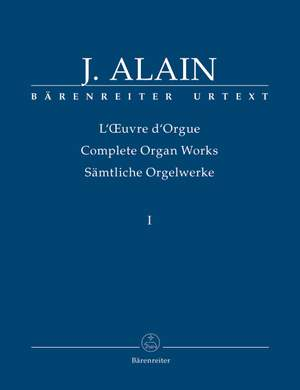 Alain, J: Organ Works, Vol.1 (complete) (Urtext) Works published during his lifetime and intended for publication Product Image