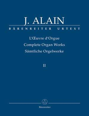 Alain, J: Organ Works, Vol.2 (complete) (Urtext) Fantasias, short dances and marginalia Product Image