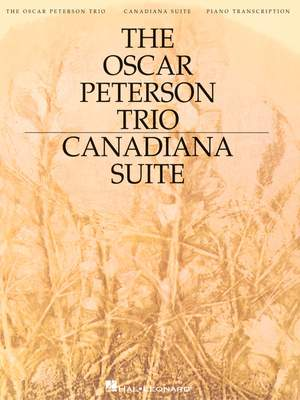 The Oscar Peterson Trio - Canadiana Suite, 2nd Ed.