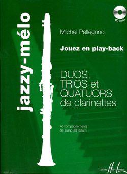 Pellegrino, Michel: Jazzy-melo (2,3 or 4 clarinets/CD)