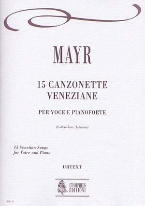 Mayr, J S: 15 Venetian Songs