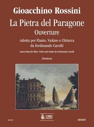 Rossini: La Pietra del Paragone. Ouverture transcribed by Ferdinando Carulli