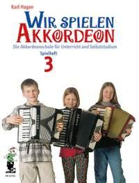 Hagen, K: Wir spielen Akkordeon Spielheft 3