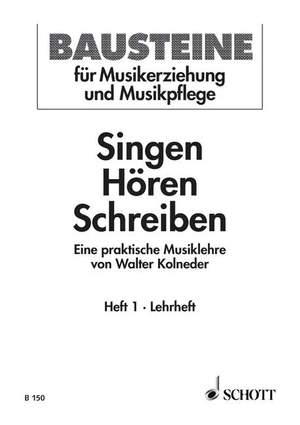 Kolneder, W: Singen - Hören - Schreiben Heft 1