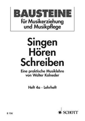 Kolneder, W: Singen - Hören - Schreiben Heft 4a