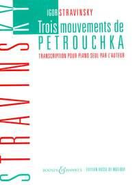 Stravinsky, I: Three Movements from Pétrouchka