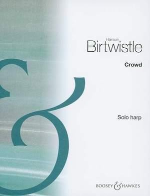 Birtwistle: Crowd