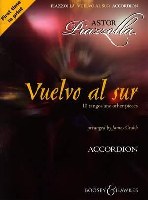 Piazzolla, A: Vuelvo al sur