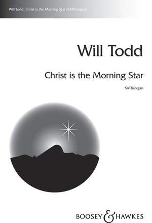 Todd, W: Christ is the Morning Star