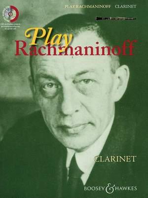 Rachmaninoff, S: Play Rachmaninoff