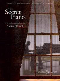 Alexis Ffrench: The Secret Piano