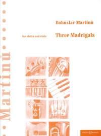 Martinu, B: Three Madrigals