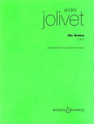 Jolivet, A: Alla Rustica