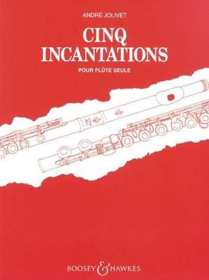 Jolivet, A: Five Incantations