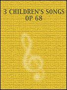 Prokofieff, S: Three Children's Songs op. 68