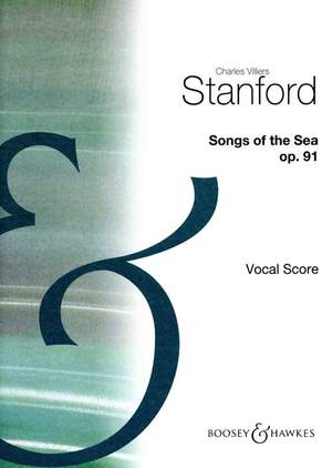 Stanford, C V: Songs of the Sea op. 91