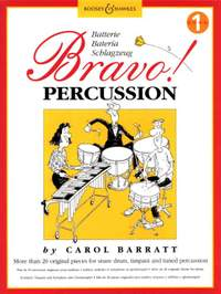 Barratt, C: Bravo! Percussion   Vol. 1