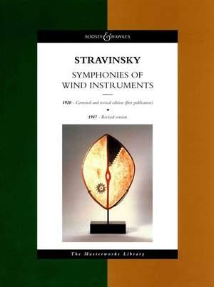 Stravinsky, I: Symphonies of Wind Instruments (1920 & 1947)