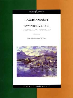 Rachmaninoff, S: Symphonie No. 3