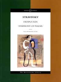 Stravinsky, I: Oedipus Rex / Symphony of Psalms