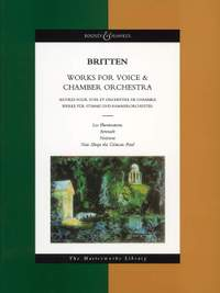 Benjamin Britten: Works for Voice and Chamber Orchestra