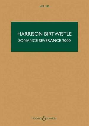 Birtwistle: Sonance Severance 2000