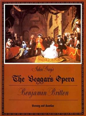 Britten: John Gay's The Beggar's Opera op. 43
